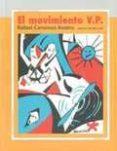EL MOVIMIENTO V.P. - 9788493497668 - RAFAEL CANSINOS ASSENS