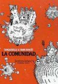 LA COMUNIDAD: ENTREVISTAS (PRIMERA PARTE) - 9788493582968 - TANQUERELLE