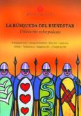 LA BÚSQUEDA DEL BIENESTAR - 9788493960568 - ANTHONY STRANO