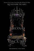 UN TRONO OSCURO - 9788494731068 - KENDARE BLAKE