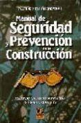 MANUAL DE SEGURIDAD Y PREVENCION EN LA CONSTRUCCION - 9788495312068 - FAUSTINO MERCHAN GABALDON