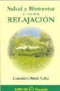 SALUD Y BIENESTAR A TRAVES DE LA RELAJACION - 9788495919168 - FRANCISCO NIETO VIDAL