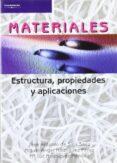 MATERIALES: ESTRUCTURA, PROPIEDADES, APLICACIONES - 9788497323468 - SALA