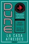 DUNE: LA CASA ATREIDES (TRILOGIA PRELUDIO A DUNE 1) - 9788497593168 - BRIAN HERBERT