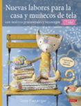 NUEVAS LABORES PARA LA CASA Y MUÑECOS DE TELA - 9788498746068 - TONE FINNANGER