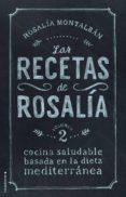 LAS RECETAS DE ROSALIA. VOLUMEN II - 9788499189468 - ROSALIA MONTALBAN CARRANZA
