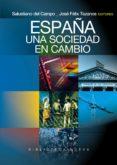 ESPAÑA: UNA SOCIEDAD EN CAMBIO - 9788499401768 - JOSE FELIX TEZANOS