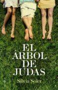 EL ARBOL DE JUDAS - 9788499703268 - SILVIA SOLER