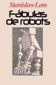 fabulas de robots - stanislaw lem (ebook)-stanislav lem-cdlap00011568