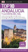 ANDALUCIA Y LA COSTA DEL SOL 2018 (GUIA VISUAL TOP 10) - 9780241339978 - VV.AA.