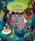 ENTRA DINS D UN CONTE: LA BELLA I LA BÈSTIA - 9781474929578 - VV.AA.