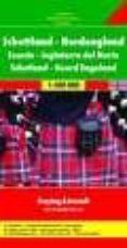 SCOTLAND-NORTH ENGLAND: ESCOCIA Y NORTE DE INGLATERRA, MAPA DE CA RRETERAS (1:400000) (FREYTAG & BERNDT) - 9783707905878 - VV.AA.
