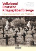 Descargar libro pdf VOLKSBUND DEUTSCHE KRIEGSGRÄBERFÜRSORGE FB2 de CHRISTIAN FUHRMEISTER, WOLFGANG KRUSE, MANFRED HETTLING