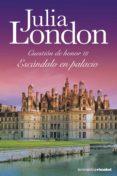 ESCANDALO EN PALACIO - 9788408105978 - JULIA LONDON