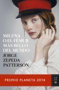 MILENA O EL FÉMUR MÁS BELLO DEL MUNDO (EBOOK) - 9788408136378 - JORGE ZEPEDA PATTERSON