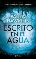 ESCRITO EN EL AGUA - 9788408172178 - PAULA HAWKINS