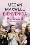 bienvenida al club cabronas sin fronteras (ebook)-megan maxwell-9788408213178