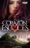 Descargar libros de google ebooks CORAZÓN ESCOCÉS PDF (Literatura española)