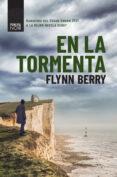 EN LA TORMENTA - 9788416223978 - FLYNN BERRY