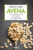 cómo cura la avena (ebook)-miquel pros-9788416267378