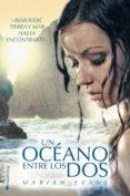 UN OCÉANO ENTRE LOS DOS - 9788416384778 - MARIAH EVANS