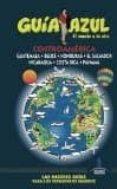CENTROAMERICA 2016 (GUIA AZUL) - 9788416766178 - VV.AA.