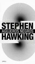 AGUJEROS NEGROS - 9788416771578 - STEPHEN HAWKING