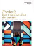 PREDECIR LAS TENDENCIAS DE MODA