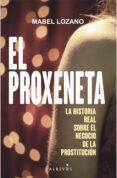 el proxeneta-mabel lozano-9788417077778