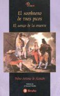 EL SOMBRERO DE TRES PICOS - 9788421618578 - PEDRO ANTONIO DE ALARCON