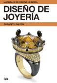 DISEÑO DE JOYERIA - 9788425225178 - ELIZABETH GALTON