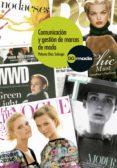 comunicación y gestión de marcas de moda (ebook)-paloma diaz soloaga-9788425226878