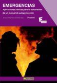 EMERGENCIAS : APLICACIONES BASICAS PARA LA ELABORACION DE UN MANUAL DE AUTOPROTECCION (3ª ED.) - 9788426721778 - ENRIQUE ALEJANDRO CONTELLES DIAZ