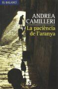 LA PACIENCIA DE L ARANYA - 9788429758078 - ANDREA CAMILLERI