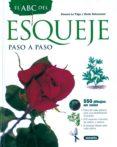 EL ABC DEL ESQUEJE: PASO A PASO - 9788430534678 - ROSENN LE PAGE