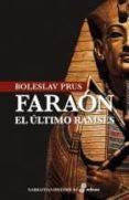 (PE) FARAÓN, EL ÚLTIMO RAMSÉS - 9788435006378 - BOLESLAV PRUS