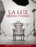 LA LUZ. CIENCIA Y MAGIA (PHOTOCLUB) - 9788441537378 - FIL HUNTER