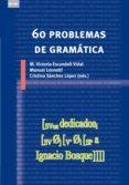 60 PROBLEMAS DE GRAMATICA - 9788446034278 - Mª VICTORIA ESCANDELL-VIDAL