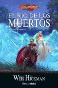 EL RIO DE LOS MUERTOS (TRILOGIA LA GUERRA DE LOS ESPIRITUS 2) - 9788448038878 - MARGARET WEIS