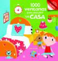 1000 VENTANAS PARA DESCUBRIR LA CASA - 9788466232678 - VV.AA.
