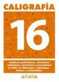 CALIGRAFIA 16 (PRIMARIA) (ED. 2004) - 9788466727778 - ANDREA PASTOR FERNANDEZ