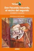 DON FACUNDO IRACUNDO, EL VECINO DEL SEGUNDO - 9788468324678 - ROBERTO ALIAGA