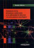 TRATAMIENTO DE LAS ALTERACIONES CONDUCTUALES EN LA ENFERMEDAD DE ALZHEIMER Y EN OTROS PROCESOS NEUROLOGICOS - 9788479036478 - ROMAN ALBERCA SERRANO
