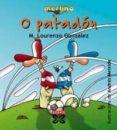 O PATADON - 9788483026878 - MANUEL LOURENZO GONZALEZ