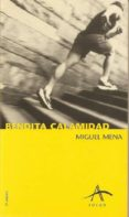 BENDITA CALAMIDAD (9ª ED.) - 9788488730978 - MIGUEL MENA
