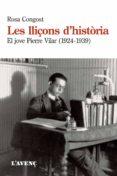 LES LLIÇONS D HISTÒRIA - 9788488839978 - ROSA CONGOST