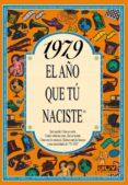 1979 EL AÑO QUE TU NACISTE - 9788489589278 - ROSA COLLADO BASCOMPTE