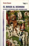 el bosco al desnudo (ebook)-henk boom-9788491141778