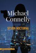sesión nocturna (adn) (ebook)-michael connelly-9788491812678