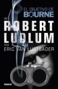 EL OBJETIVO DE BOURNE - 9788492915378 - ROBERT LUDLUM
